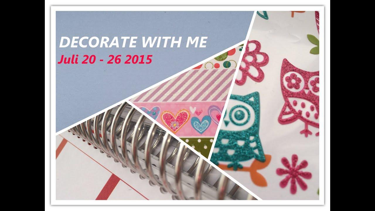 My Erin Condren Planner Weekly Decoration - Juli 20-26 2015