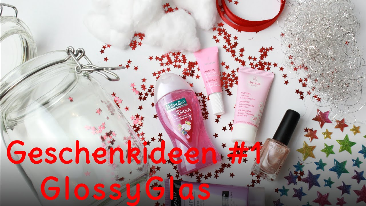 Geschenkideen im Glas #1 - GlossyGlas