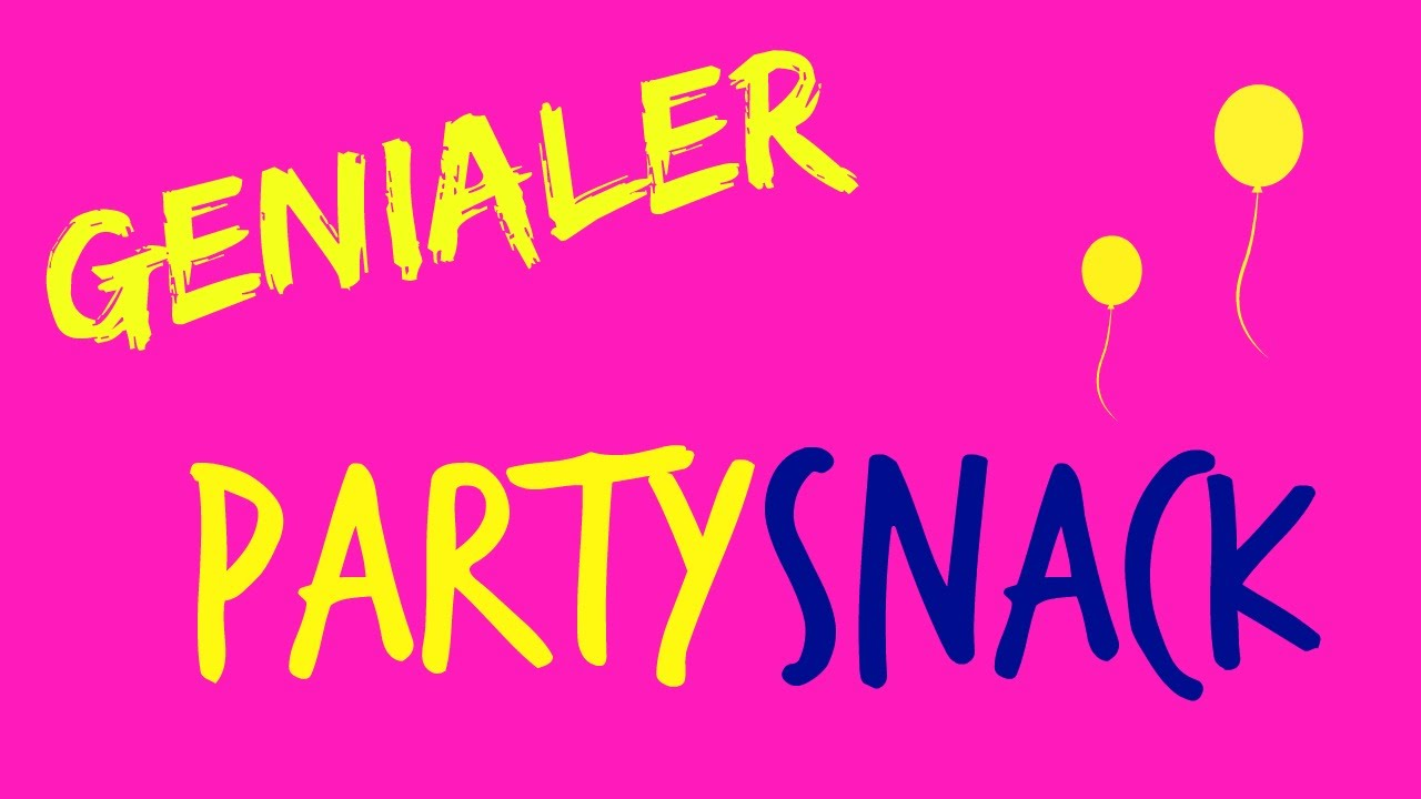 DIY | Genialer PARTY SNACK | SweetLifeSunShine
